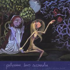 pollyanna loves cassandra