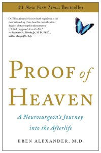 Proof of Heaven Eben Alexander